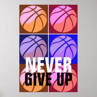 Nunca dê acima o basquetebol do pop art inspirador poster