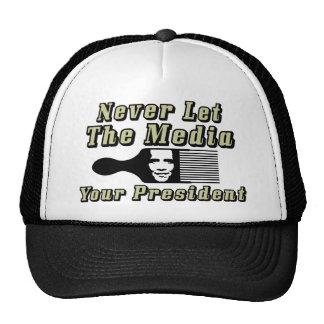 Nunca deixe os meios escolhem seu presidente! boné