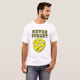 Nunca esqueça a camiseta engraçada 45