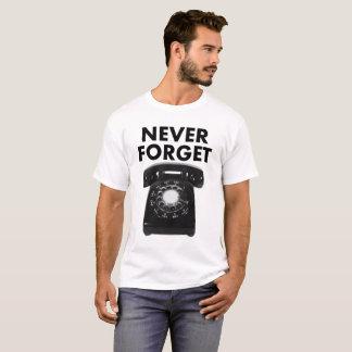 Nunca esqueça a camiseta engraçada giratória do