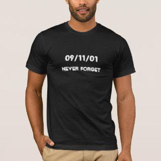 Nunca esqueça o 11 de setembro de 2001 camiseta