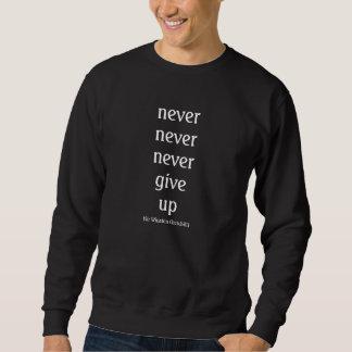 Nunca, nunca, nunca dê acima moletom