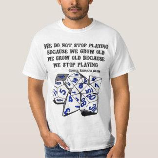 Nunca pare de jogar - versão do RPG Camiseta