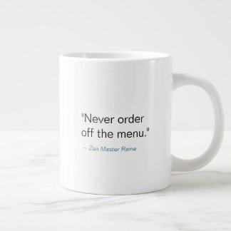 Nunca peça fora do menu -- Caneca