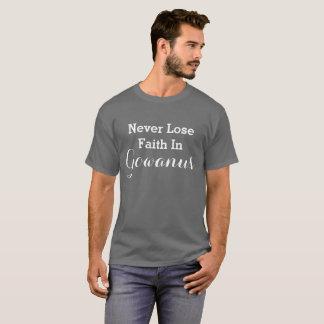 Nunca perca a fé em Gowanus (Brooklyn, NYC) Camiseta