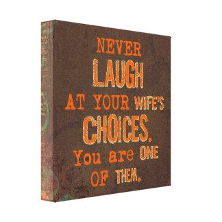 Nunca ria do impressão das canvas das escolhas da