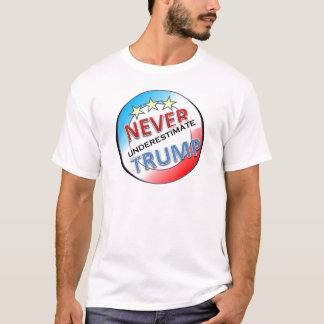 Nunca subestime o trunfo camiseta