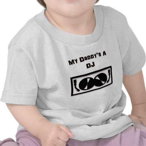 O A DJ do meu pai Tshirts