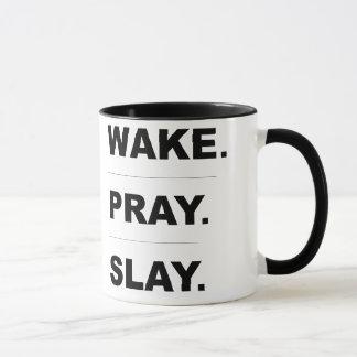 """O """"acordar Pray massacra"""" a caneca"""