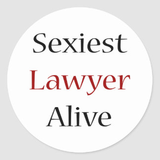 """O advogado o mais """"sexy"""" vivo adesivo em formato redondo"""