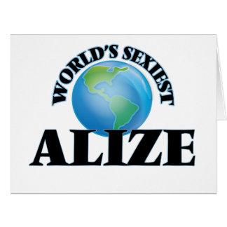 """O Alize o mais """"sexy"""" do mundo Cartao"""