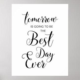 o amanhã está indo ser o melhor poster do dia