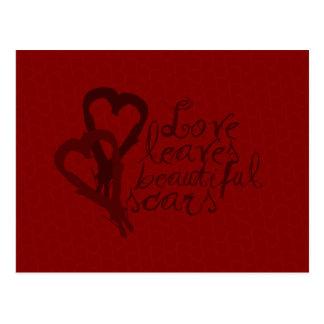 O amor deixa cicatrizes bonitas cartão postal