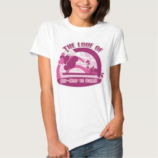 O amor do hip-hop está inoperante t-shirt