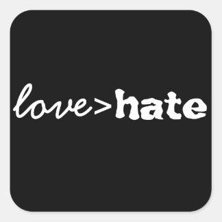 O amor é maior do que a etiqueta do ódio adesivo quadrado