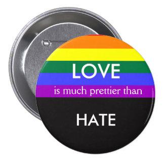 O amor é muito mais bonito deia então a igualdade bóton redondo 7.62cm