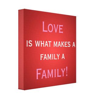 O amor é o que faz umas canvas da família… impressão em tela