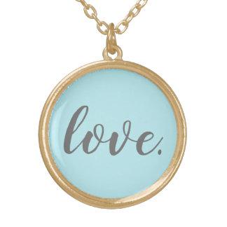 O amor é tudo que você precisa a colar