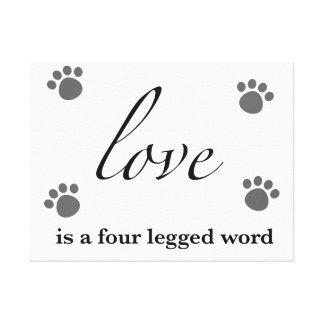 O amor é uma palavra de quatro patas impressão em tela