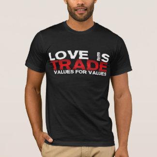 O amor é valores de comércio para valores camiseta