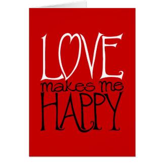O amor faz-me o cartão vermelho feliz