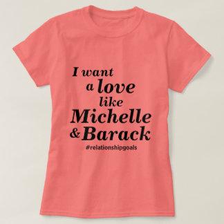 O amor gosta de Michelle & de Barack Camiseta
