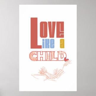 O amor gosta de um poster da criança