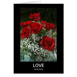 O amor pode ser espinhoso mim é cartão pesaroso
