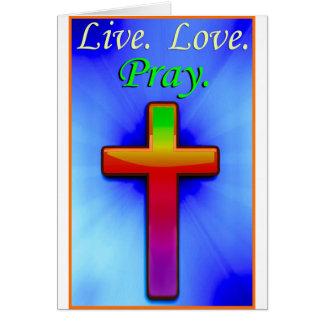 O amor vivo Pray (#1) Cartão Comemorativo