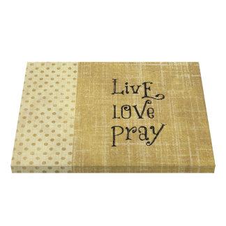O amor vivo Pray a afirmação cristã das citações Impressão De Canvas Envolvidas
