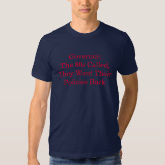 O anos 80 quer suas políticas para trás t-shirts