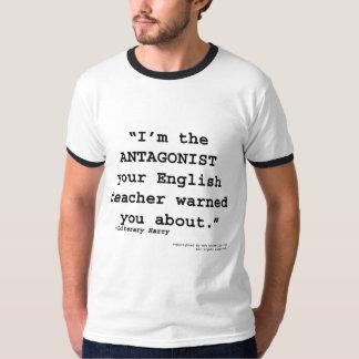 O antagonista seu professor de inglês advertiu-o t-shirts