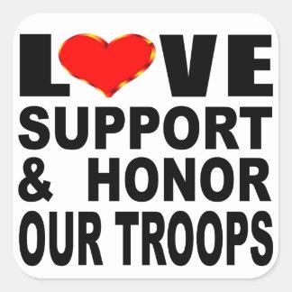 O apoio do amor e honra nossas tropas adesivo quadrado