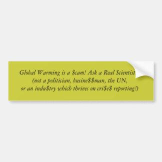O aquecimento global é um $cam! Pergunte a um cien Adesivo Para Carro