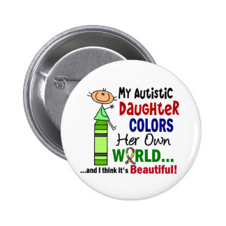 O autismo COLORE SUA PRÓPRIA filha do MUNDO Bóton Redondo 5.08cm