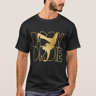 O B-Menino ou morre silhueta - ouro Camiseta