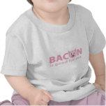 O bacon é bom para mim tshirts