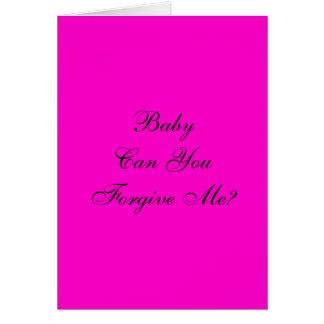 O bebê pode você perdoar-me? cartão comemorativo
