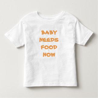 O bebê precisa a camiseta infantil da comida agora