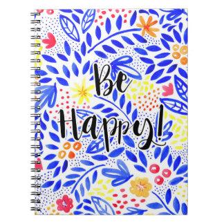 Cadernos Espiral O Belle seja caderno espiral feliz