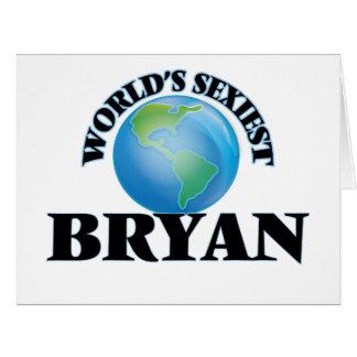 """O Bryan o mais """"sexy"""" do mundo Cartões"""