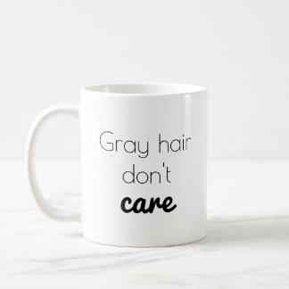 O cabelo cinzento não se importa caneca de café