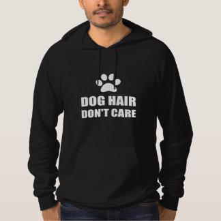 O cabelo de cão não se importa moletom