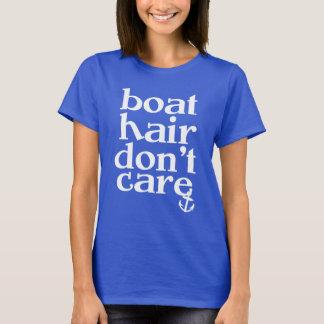 O cabelo do barco não se importa a camisa da