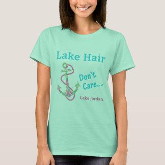 O cabelo do lago, não se importa - o lago Jordão Camiseta