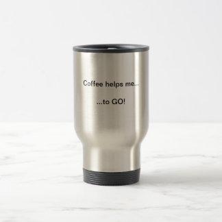 O café ajuda-me A IR! Caneca de viagem