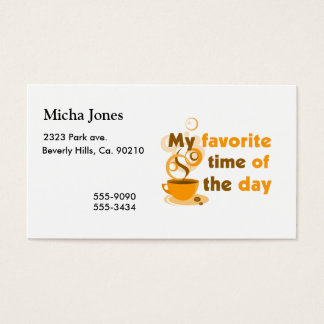 O café é minha hora favorita do dia cartão de visitas