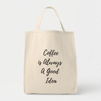 O café é sempre um bom bolsa do mantimento da