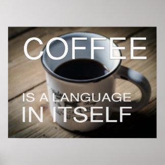 O café é um poster do café da língua em si mesmo -
