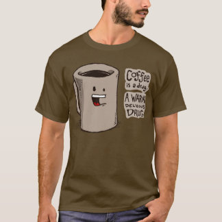 O café é uma camisa da droga